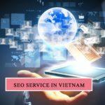 Overall Seo Service Agency in Ho Chi Minh City, Vietnam